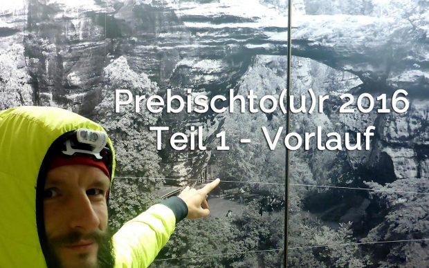 prebischtour-titel-teil1-vorlauf